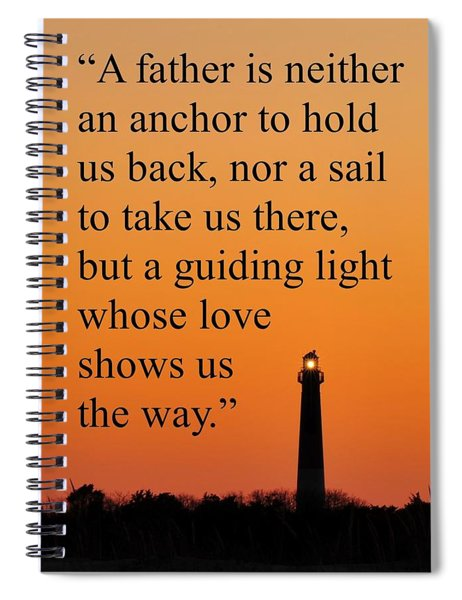Barnegat Lighthouse With Father Quote Spiral Notebook