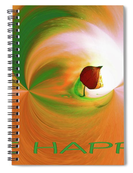 Be Happy, Green-orange With Physalis Spiral Notebook