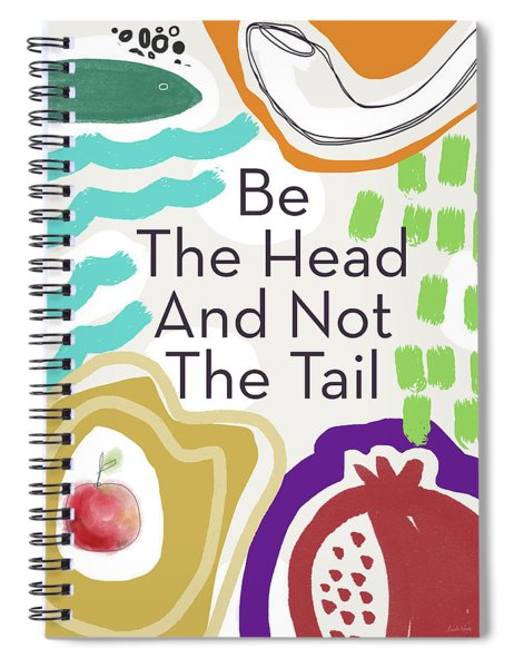 Be The Head- Art By Linda Woods Spiral Notebook