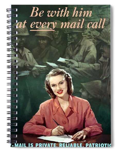 Be With Him At Every Mail Call Spiral Notebook