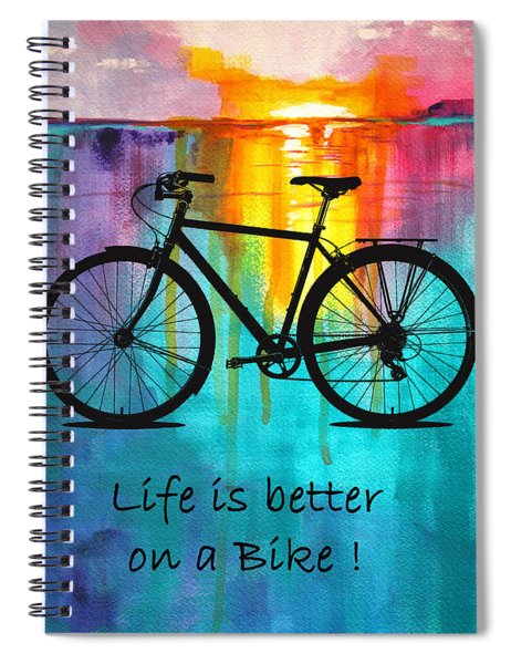 Better On A Bike Spiral Notebook