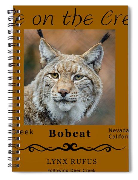 Bobcat - Lynx Rufus Spiral Notebook