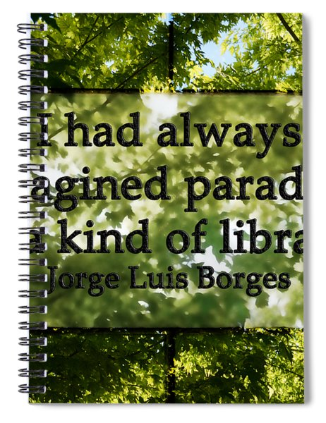 Books Are A Paradise Spiral Notebook