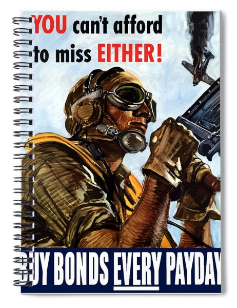 Buy Bonds Every Payday Spiral Notebook