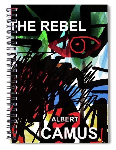 Camus The Rebel  Poster Spiral Notebook