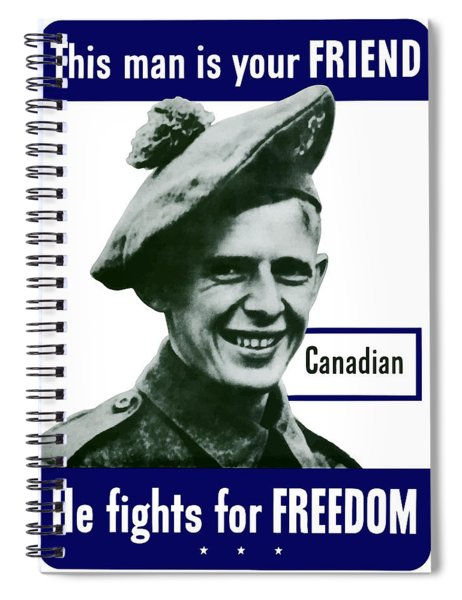 Canadian This Man Is Your Friend Spiral Notebook