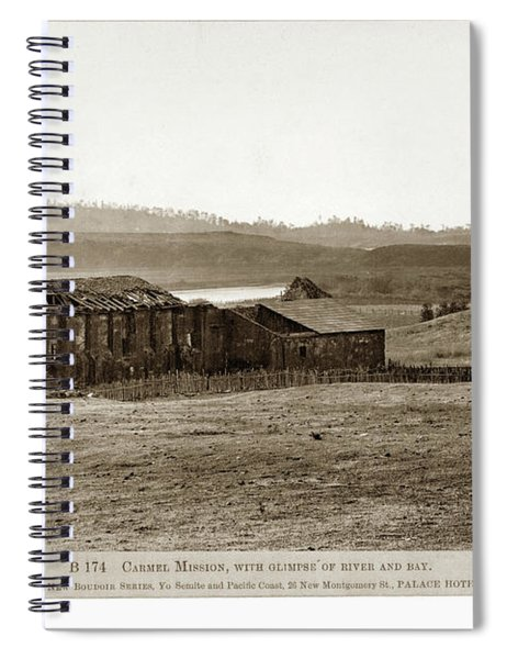 Carmel Mission, With Glimpse Of River And Bay Circa 1880 Spiral Notebook