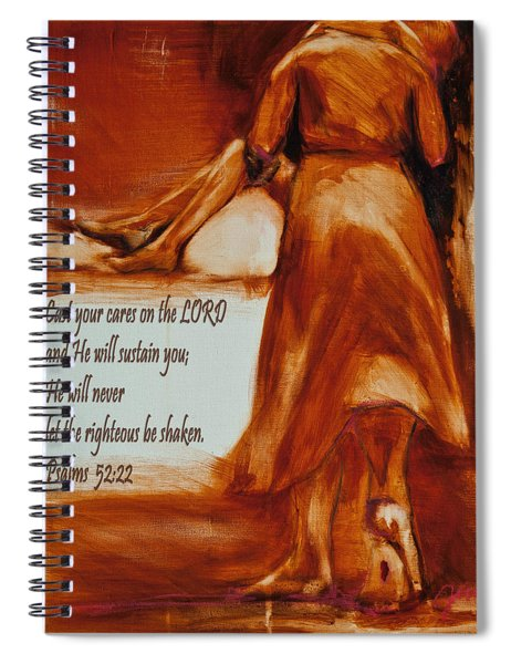 Cast Your Cares On The Lord - Psalm 52 22 Spiral Notebook