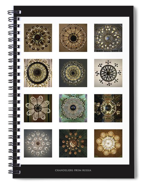 Collection Poster Chandeliers From Russia Spiral Notebook