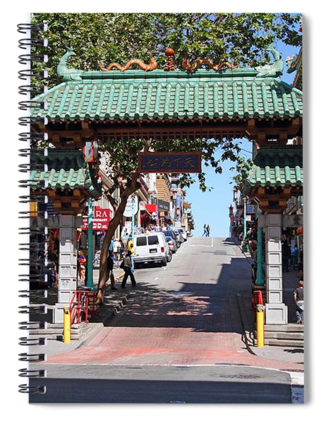 Chinatown Gate On Grant Avenue In San Francisco Spiral Notebook