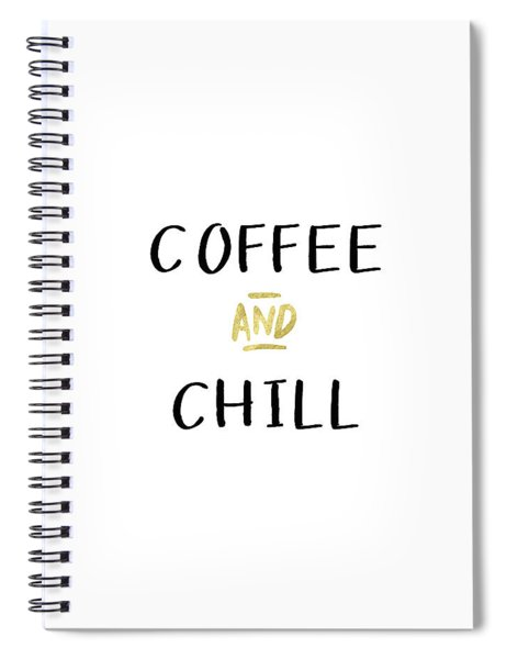 Coffee And Chill-art By Linda Woods Spiral Notebook