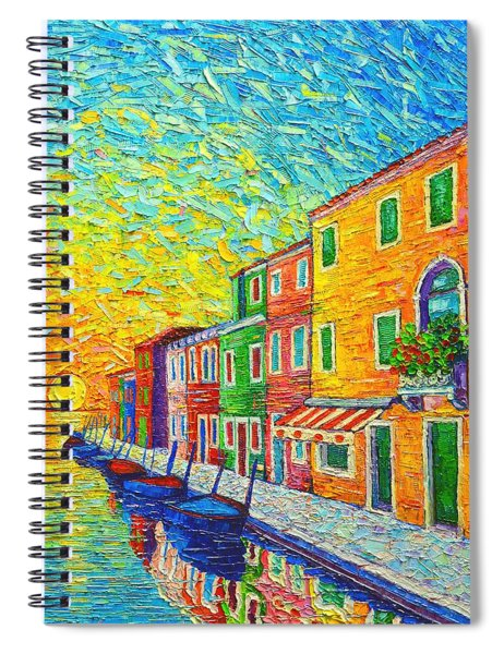 Colorful Burano Sunrise - Venice - Italy - Palette Knife Oil Painting By Ana Maria Edulescu Spiral Notebook