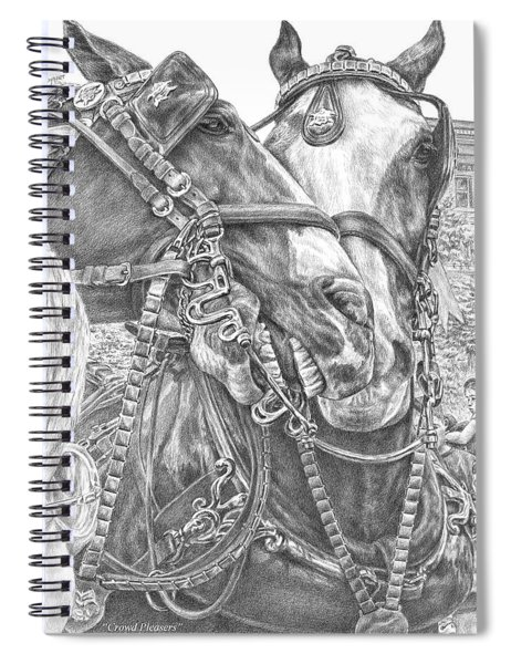 Crowd Pleasers - Clydesdale Draft Horse Art Print Spiral Notebook