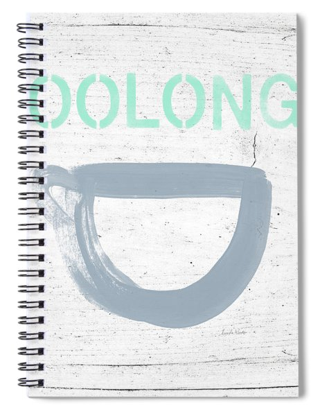 Cup Of Oolong Tea- Art By Linda Woods Spiral Notebook