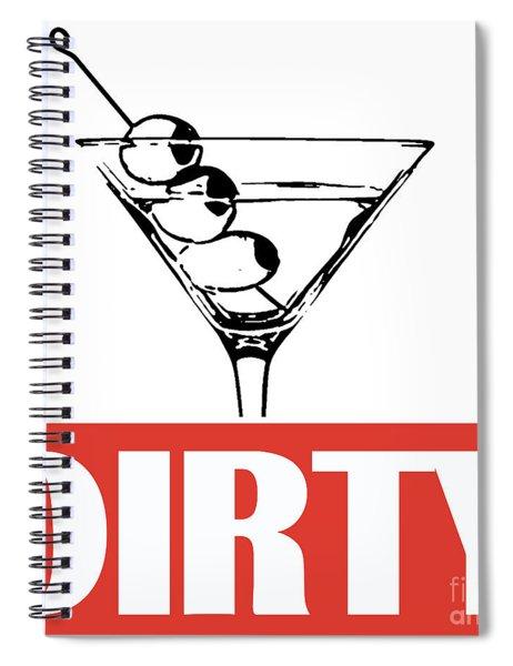 Dirty Martini Spiral Notebook