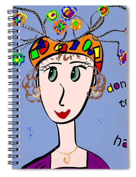 Don't Forget To Wear Your Happy Hat Spiral Notebook