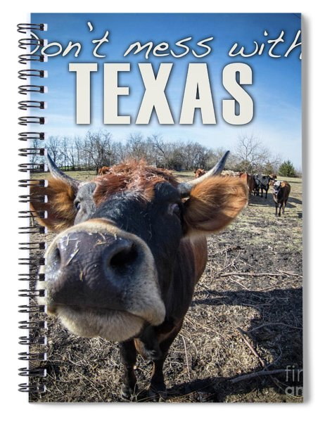 Don't Mess With Texas Spiral Notebook