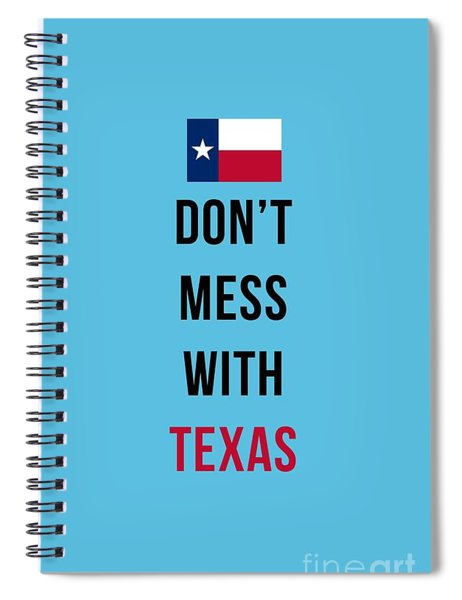 Don't Mess With Texas Tee Blue Spiral Notebook