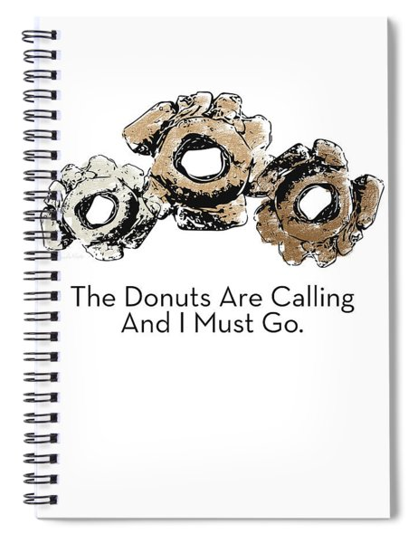 Donuts Calling- Art By Linda Woods Spiral Notebook