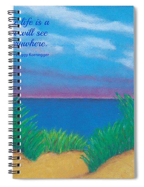 Dunes At Dawn - With Quote Spiral Notebook