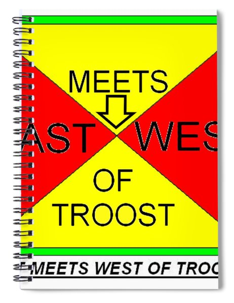 East Meets West Of Troost Spiral Notebook
