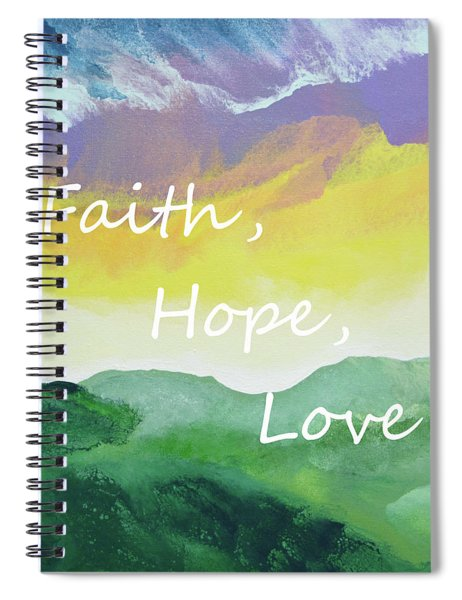 Faith Hope Love Spiral Notebook