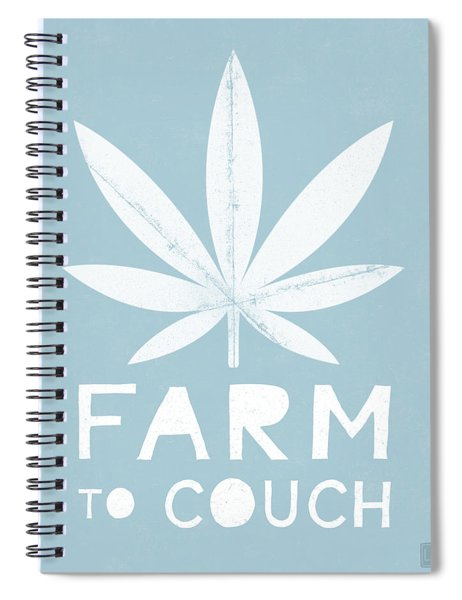 Farm To Couch Blue- Cannabis Art By Linda Woods Spiral Notebook