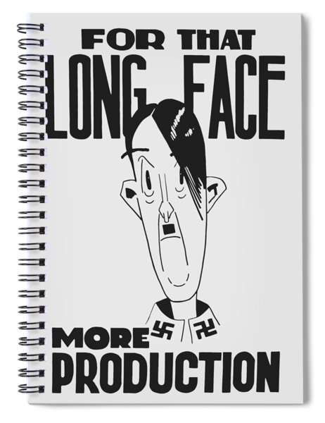For That Long Face - More Production Spiral Notebook