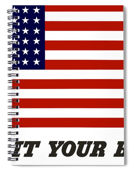 Give It Your Best American Flag Spiral Notebook