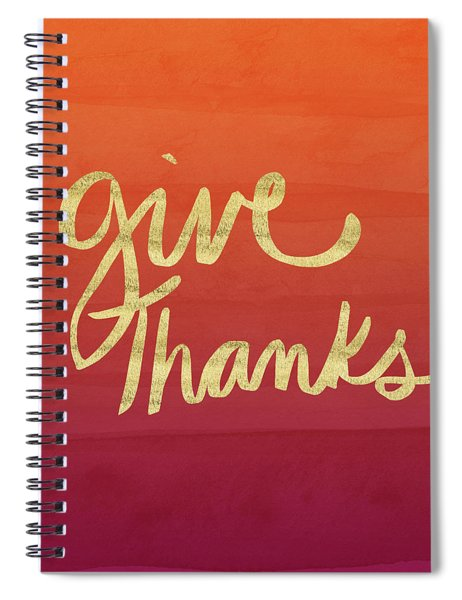 Give Thanks Orange Ombre- Art By Linda Woods Spiral Notebook