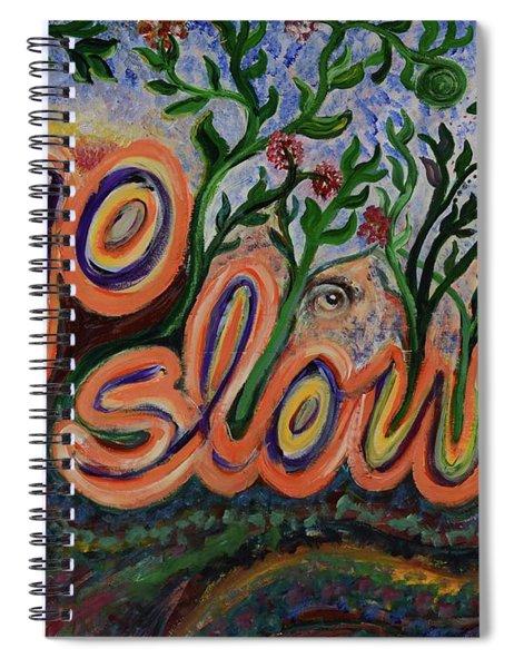 Go Slow Spiral Notebook