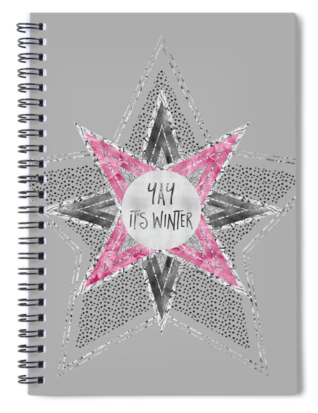 Graphic Art Silver - Yay It's Winter - Pink Spiral Notebook