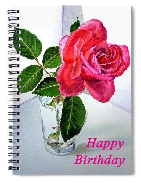 Happy Birthday Card Rose  Spiral Notebook