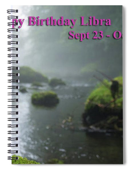 Happy Birthday Libra Spiral Notebook