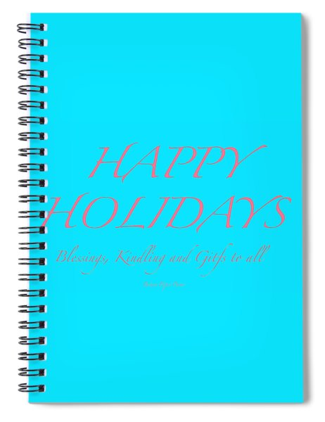 Happy Holidays - Day 3 Spiral Notebook