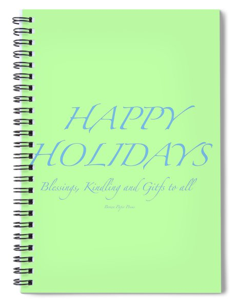 Happy Holidays - Day 4 Spiral Notebook