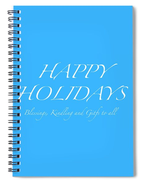 Happy Holidays - Day 5 Spiral Notebook