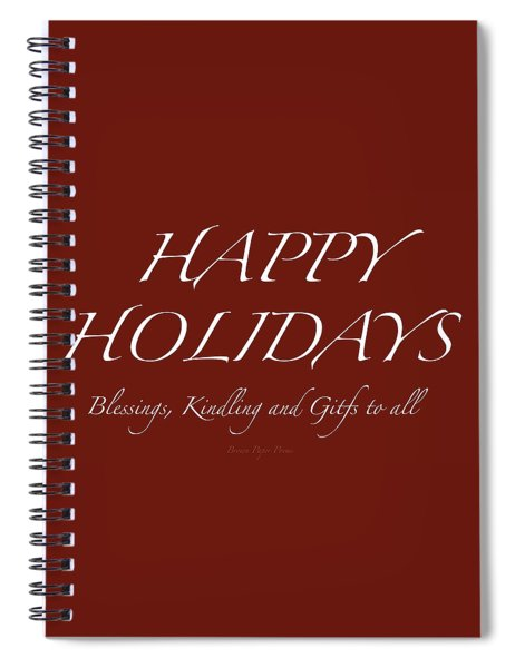 Happy Holidays - Day 6 Spiral Notebook