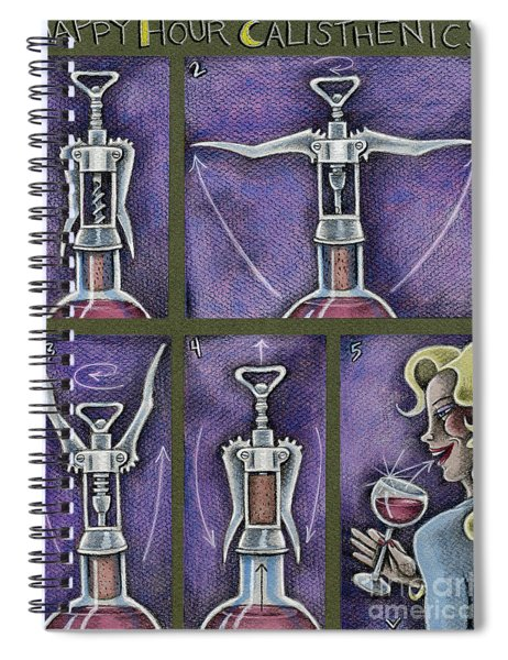 Happy Hour Calisthenics Spiral Notebook