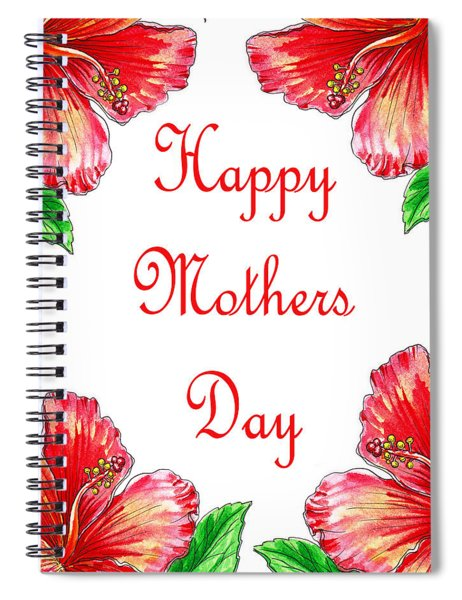 Happy Mothers Day Hibiscus Spiral Notebook