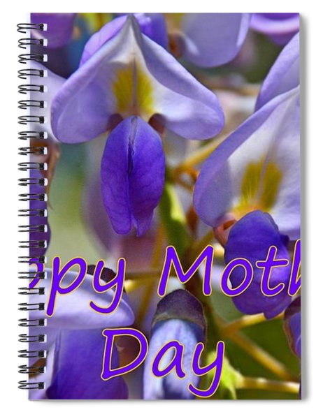 Happy Mother's Day Wisteria Spiral Notebook