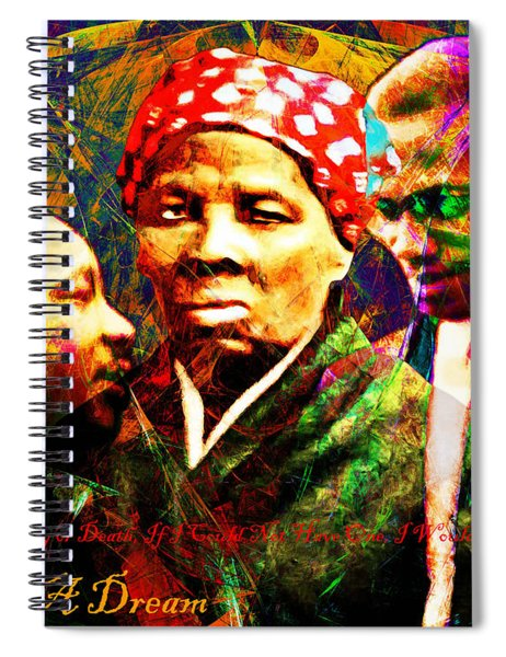 Harriet Tubman Martin Luther King Jr Malcolm X 20160421 Text Spiral Notebook