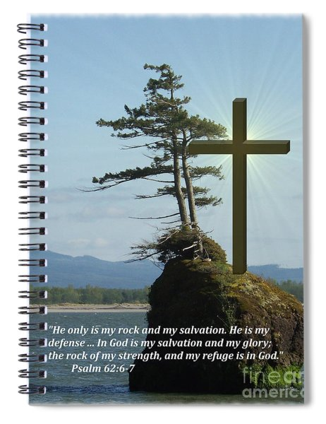 He Is My Rock And My Salvation Spiral Notebook