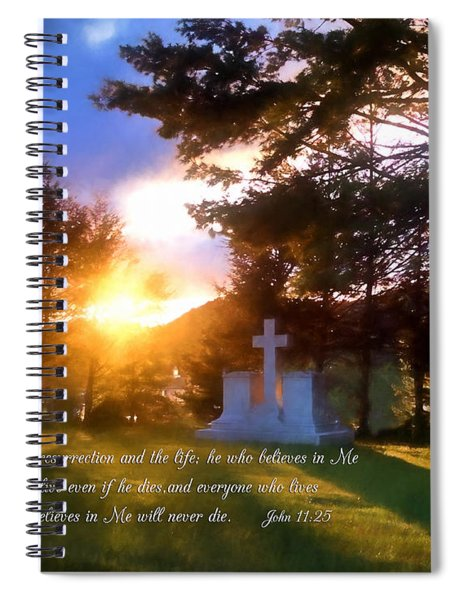 He Who Believes Will Never Die Spiral Notebook