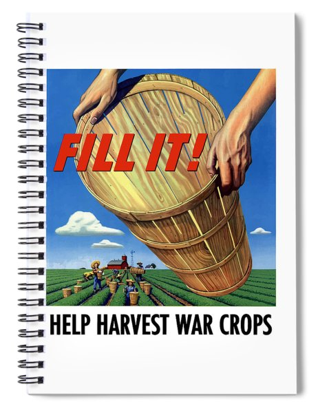 Help Harvest War Crops - Fill It Spiral Notebook