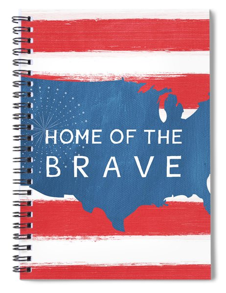 Home Of The Brave Spiral Notebook by Linda Woods