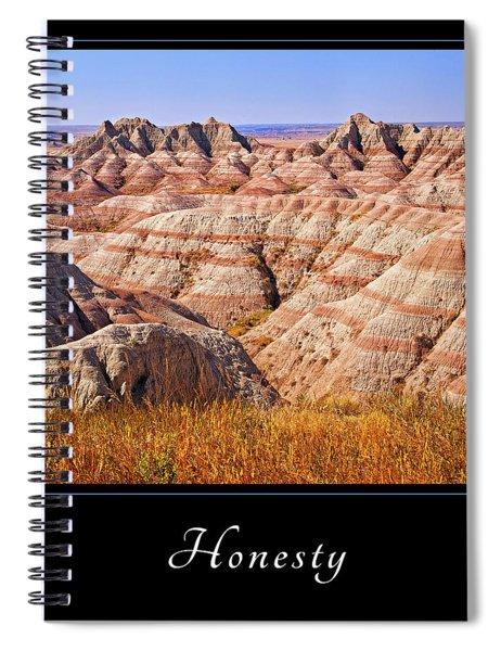 Honesty 1 Spiral Notebook