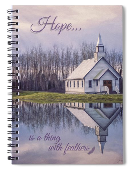Hope Is A Thing With Feathers - Inspirational Art Spiral Notebook