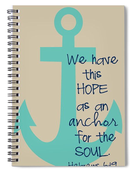 Hope Is An Anchor Spiral Notebook