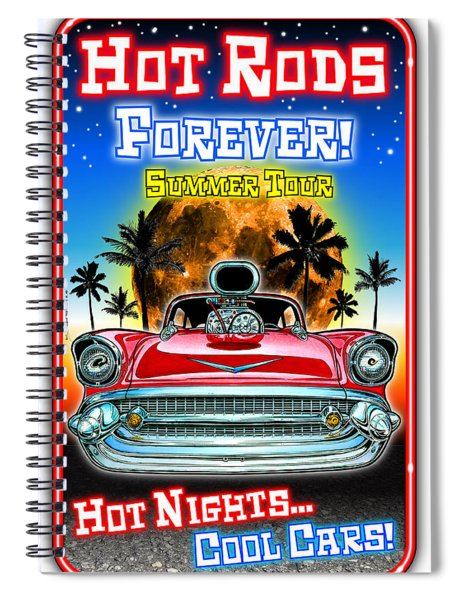 Hot Rods Forever Summer Tour Spiral Notebook